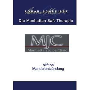 Die manhattan saft therapie hilft bei mandelentzündung von dr
